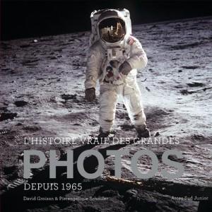"""Afficher """"L'histoire vraie des grandes photos n° 2 L'histoire vraie des grandes photos depuis 1965"""""""