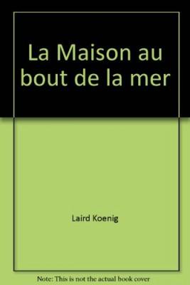 """Afficher """"LA MAISON AU BOUT DE LA MER"""""""