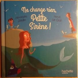 "Afficher ""Ne change rien, petite sirène !"""