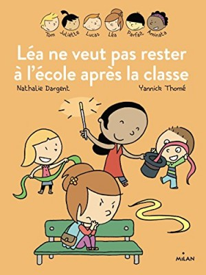 """Afficher """"Les inséparables Léa ne veut pas rester à l'école après la classe"""""""