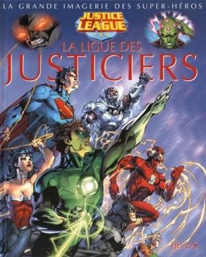 """Afficher """"ligue des justiciers (La)"""""""