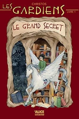 """Afficher """"Les gardiens n° 1 Le grand secret"""""""