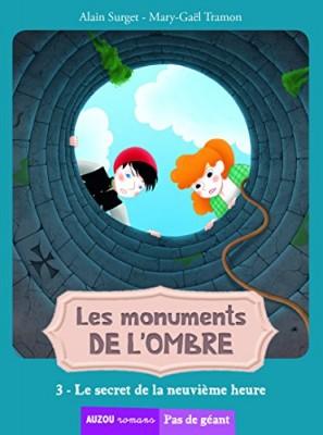 """Afficher """"Monuments de l'ombre (Les) n° 3 Secret de la neuvième heure (Le)"""""""