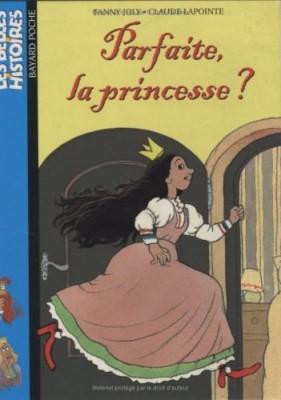 """Afficher """"La princesse Parfaite"""""""