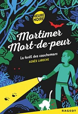 """Afficher """"Mortimer mort-de-peur La Forêt des cauchemars"""""""