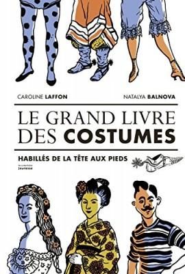 """Afficher """"Le grand livre des costumes"""""""