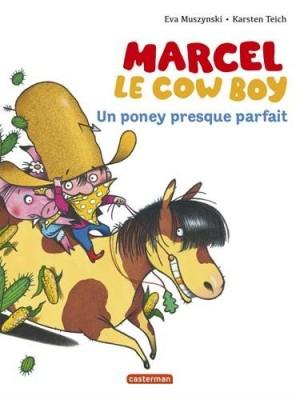 """Afficher """"Marcel le cowboy n° 2 Un poney presque parfait"""""""