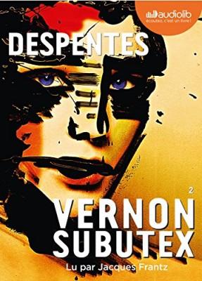 """Afficher """"Vernon Subutex n° 2 Vernon Subutex, T. 02"""""""