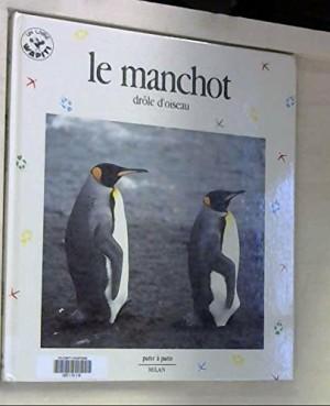 """Afficher """"Le Manchot, drôle d'oiseau"""""""