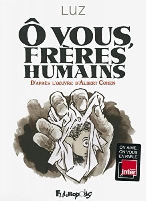 vignette de 'O vous, frères humains (LUZ)'