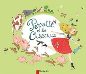 """Afficher """"Perrette et les oiseaux"""""""