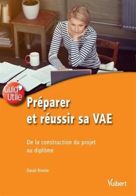 "Afficher ""Préparer et réussir sa VAE"""