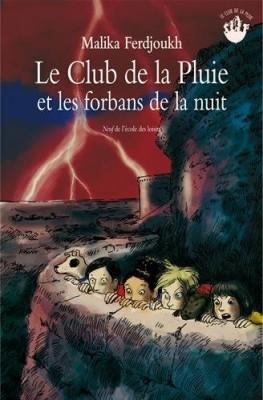 """Afficher """"Le club de la pluie et les forbans de la nuit"""""""