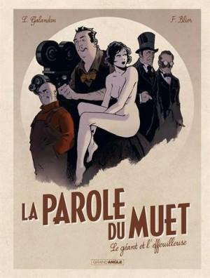 """Afficher """"La Parole du muet n° 1 Le Géant et l'effeuilleuse"""""""
