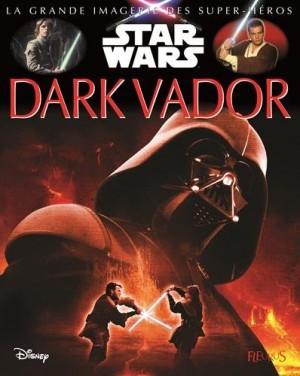 """Afficher """"La grande imagerie Star wars Dark Vador"""""""