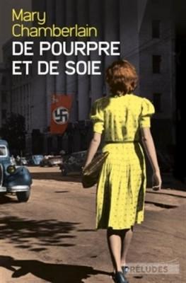 vignette de 'De pourpre et de soie (Mary CHAMBERLAIN)'
