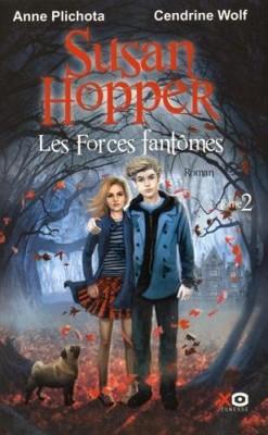"""Afficher """"Susan Hopper n° 2 Forces fantômes (Les)"""""""