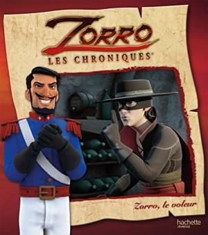 """Afficher """"Zorro, les chroniques Zorro, le voleur"""""""