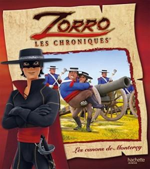 """Afficher """"Zorro, les chroniques Les canons de Monterey"""""""