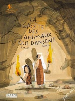 """Afficher """"La grotte des animaux qui dansent"""""""