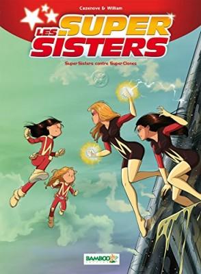 "Afficher ""Super sisters contre super clones."""