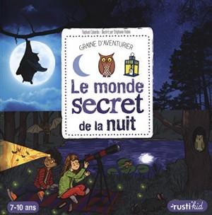"""Afficher """"Monde secret de la nuit (Le)"""""""