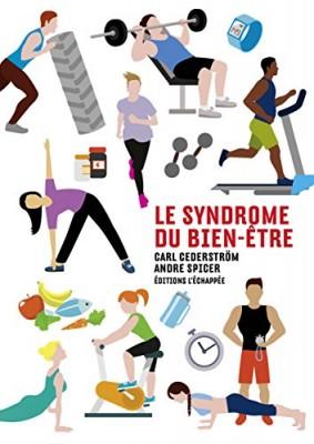 """Afficher """"Le syndrome du bien-être"""""""
