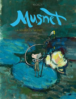vignette de 'Musnet n° 1<br /> La souris de Monet (Kickliy)'
