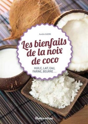 """Afficher """"Les bienfaits de la noix de coco"""""""