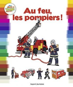 """Afficher """"Au feu, les pompiers !"""""""