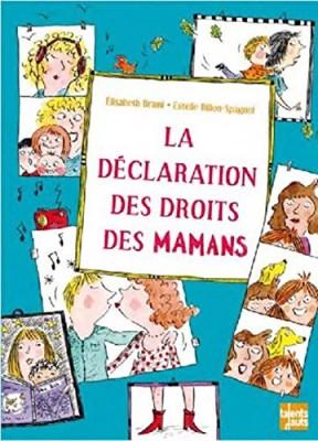 vignette de 'La déclaration des droits des mamans (Elisabeth Brami)'