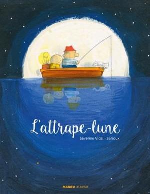 """Afficher """"L'attrape-lune"""""""