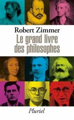 vignette de 'Le Grand livre des philosophes (Robert ZIMMER)'