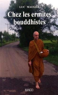 """Afficher """"Chez les ermites bouddhistes"""""""