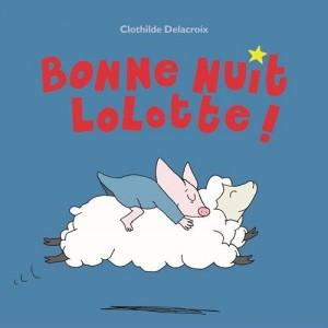 """Afficher """"Bonne nuit Lolotte !"""""""