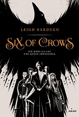 "Afficher ""Six of Crows n° 01 Six of crows"""