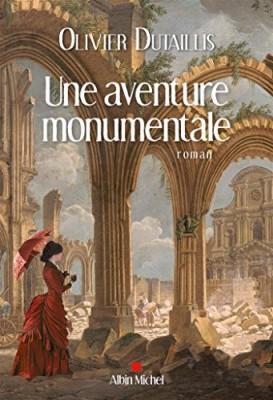 "Afficher ""Une aventure monumentale"""