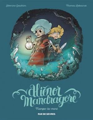 """Afficher """"Aliénor Mandragore n° 2Trompe-la-mort"""""""
