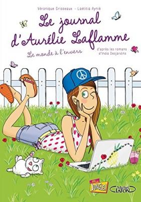 """Afficher """"Le Journal d'Aurélie Laflamme n° 2 Monde à l'envers (Le)"""""""