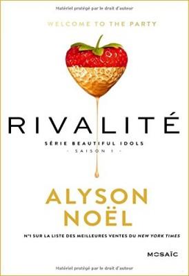 vignette de 'Beautiful idols n° 1<br /> Rivalité (Alyson Noel)'