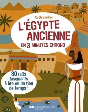 """Afficher """"Egypte ancienne en 3 trois minutes chrono (L')"""""""