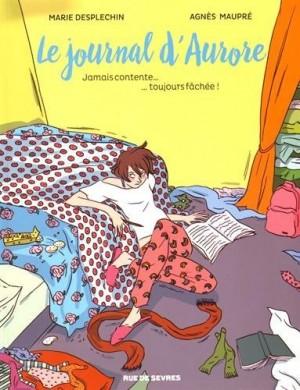vignette de 'Le Journal d'Aurore n° 1<br /> Jamais contente, toujours fâchée (Marie Desplechin)'