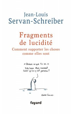 vignette de 'Fragments de lucidité (Jean-Louis Servan-Schreiber)'