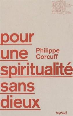 """Afficher """"Pour une spiritualité sans dieux"""""""