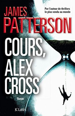 "Afficher ""Cours, Alex Cross !"""