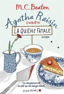 vignette de 'Agatha Raisin enquête<br />La quiche fatale (M. C. Beaton)'
