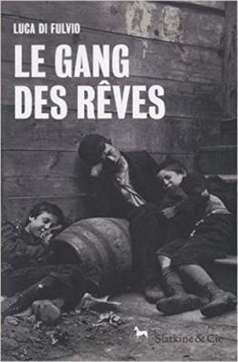 vignette de 'Le gang des rêves (Luca Di Fulvio)'