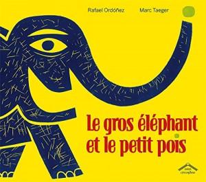 vignette de 'Le gros éléphant et le petit pois (Rafael Ordonez)'