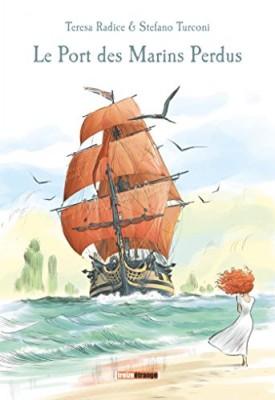 vignette de 'Le port des marins perdus (Radice, Teresa)'
