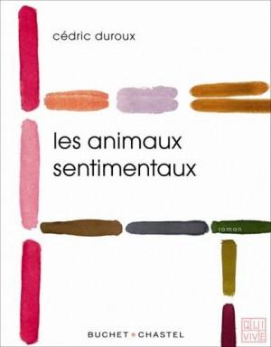 """Afficher """"Les animaux sentimentaux"""""""
